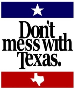 Don't Mess With Texas Syndrome